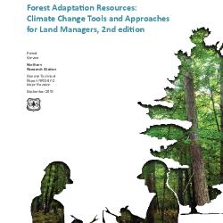 Forest adaptation resources: Climate change tools and approaches for land managers, 2nd edition
