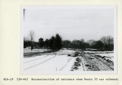 Arboretum entrance drive in winter during reconstruction when Route 53 was widened