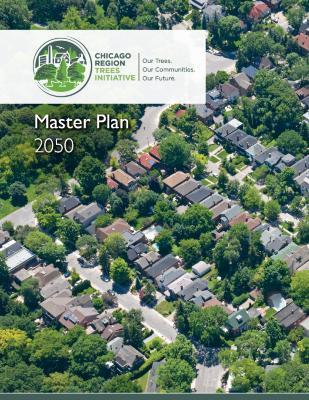 Chicago Region Trees Initiative Master Plan 2050