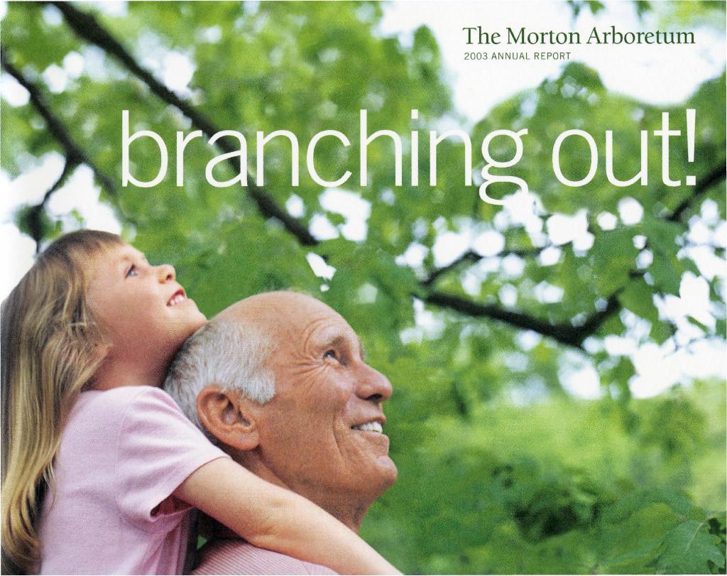 The Morton Arboretum Annual Report, 2003