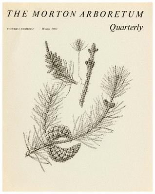 The Morton Arboretum Quarterly V. 03 No. 04