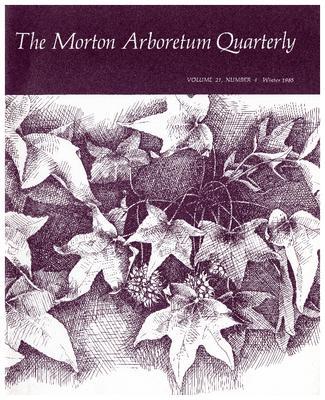 The Morton Arboretum Quarterly V. 21 No. 04