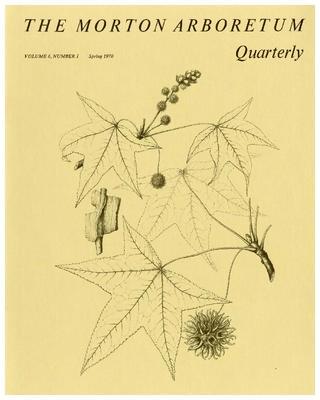 The Morton Arboretum Quarterly V. 06 No. 01