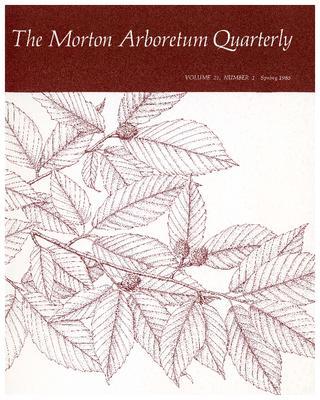 The Morton Arboretum Quarterly V. 21 No. 01