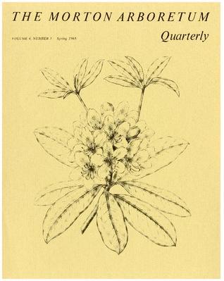 The Morton Arboretum Quarterly V. 04 No. 01