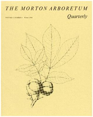 The Morton Arboretum Quarterly V. 04 No. 04