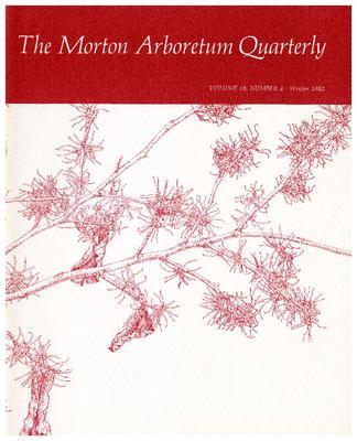The Morton Arboretum Quarterly V. 18 No. 04