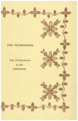 The Potawatomi: Our Predecessors at the Arboretum