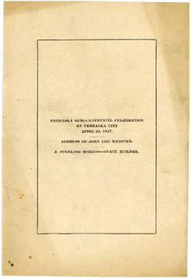 1917/04/23: Address of John Lee Webster (Nebraska Semi-Centennial Celebration at Nebraska City)