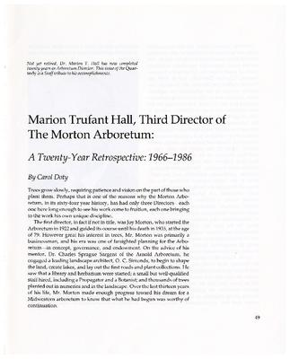 Marion Trufant Hall, Third Director of The Morton Arboretum: A Twenty-year Retrospective: 1966-1986