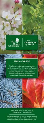 The Morton Arboretum Map and Guide [2018]