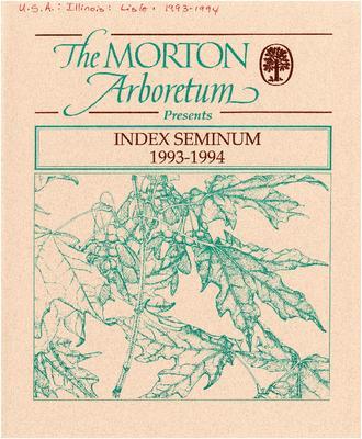 Index Seminum 1993-1994, The Morton Arboretum